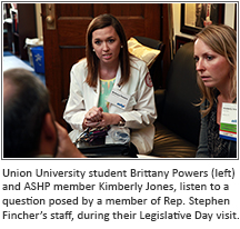 Union University student Brittany Powers (left) and ASHP member Kimberly Jones, listen to a question posed by a member of Rep. Stephen Fincher's staff, during their Legislative Day visit.
